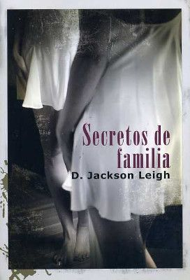 Secretos de familia. D Jackson Leigh