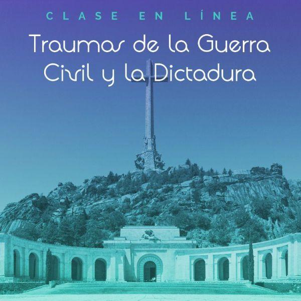 """Clase en línea """"Traumas de la Guerra Civil y la Dictadura"""""""