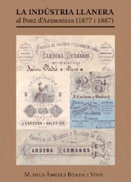 La indústria llanera al Port d'Armentera (1877-1887). M. dels Àngels Boada