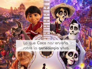 Lo que Coco nos enseña sobre la genealogía viva