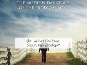 ¿En tu familia hay algún hijo pródigo?