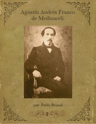 Agustín Andrés Franco de Medinaceli por Pablo Briand