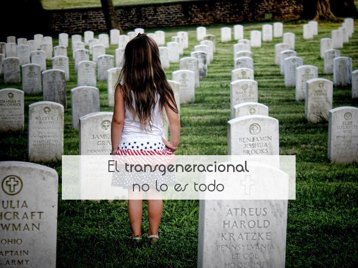 El transgeneracional no lo es todo