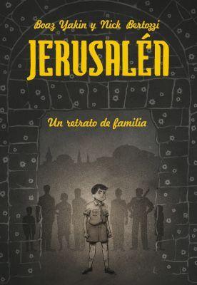 Jerusalén. Una historia de familia