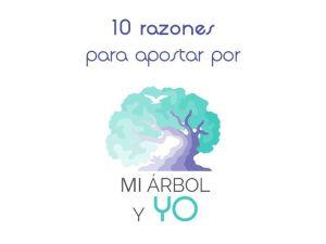 """10 razones para apostar por """"Mi árbol y yo"""""""