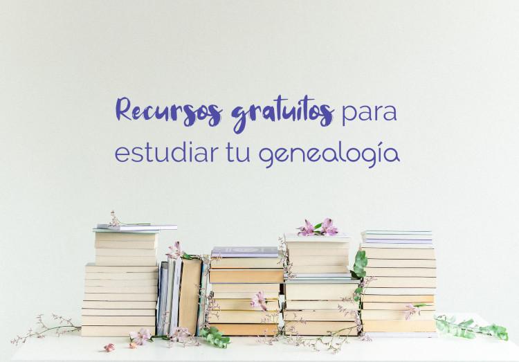Recursos gratuitos para estudiar tu genealogía