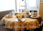 More Burlap Projects: Ruffled BurlapTablecloth