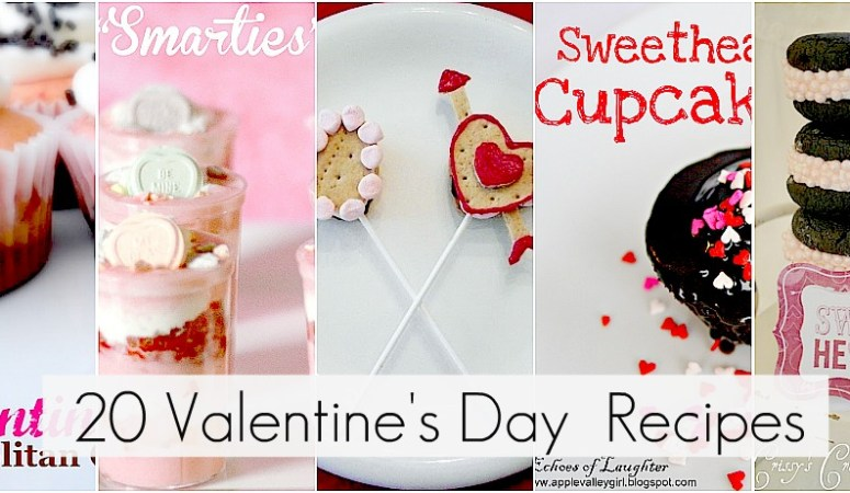 Great Ideas–20 Sweet Valentine's Day Recipes!!