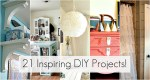 Great Ideas — 21 Inspiring DIY Projects!!