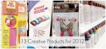 13 New Creative Products for 2012!!