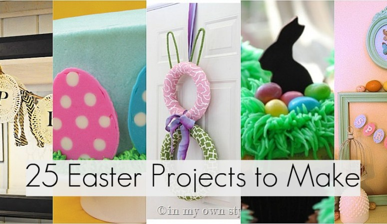 Great Ideas –25 Easter Projects to Make!