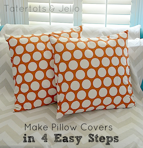 How to make 10 minute pillow covers for spring - so easy to make and changes the whole look of a room!