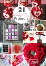 Great Ideas — 21 Valentine's Day Projects!!