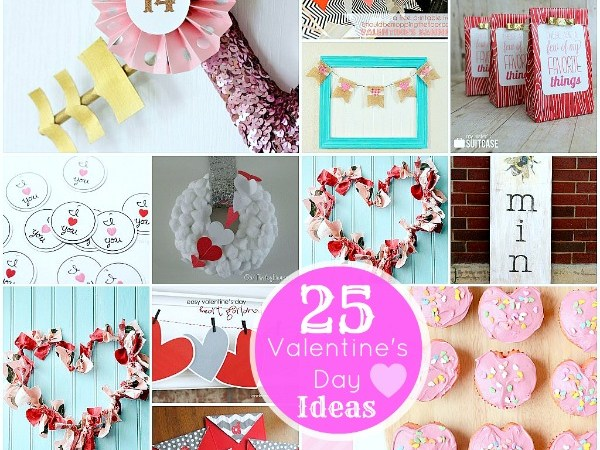 Great Ideas — 25 Valentine's Day Projects!!