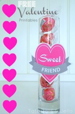 "Free Valentine's Day ""Sweet"" Friend and Teacher Printables!"