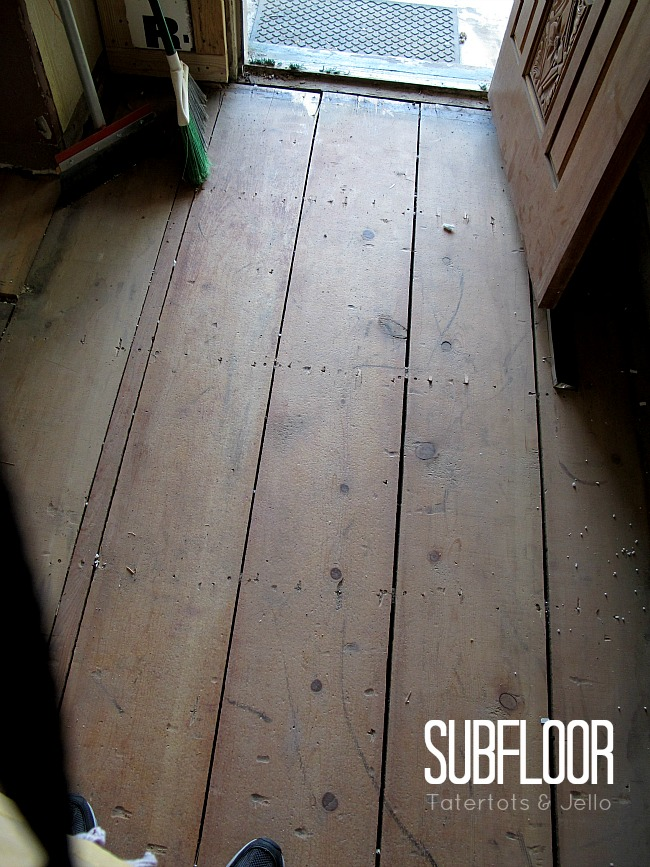 subfloor in entryway at Tatertots & Jello