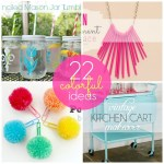 Great Ideas — 22 Colorful Projects to Make!