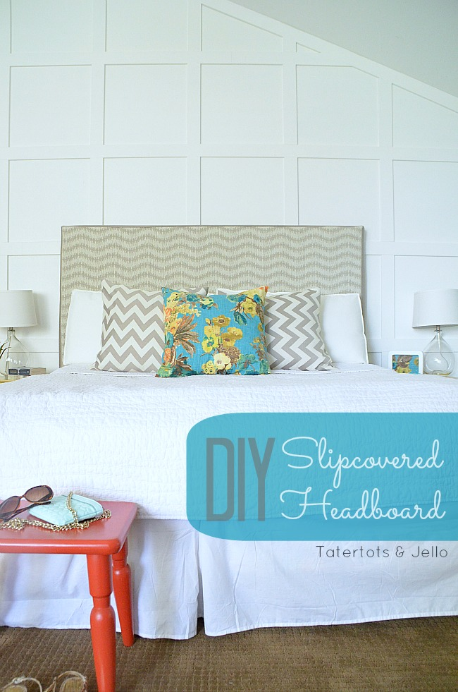 Make a Slipcovered Headboard -- An Easy Way to Change Up ...