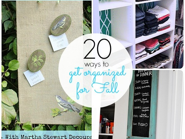 Great Ideas — 20 Ways to Get Organized for Fall (Part Four)
