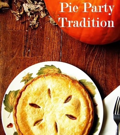 Happy Holidays: Pre-Thanksgiving Pie Party Tradition