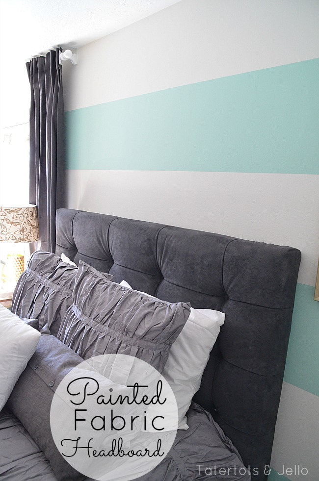 painted fabric headboard tatertots and jello