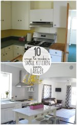 10 Ways to Make A Small Kitchen Seem Larger!!