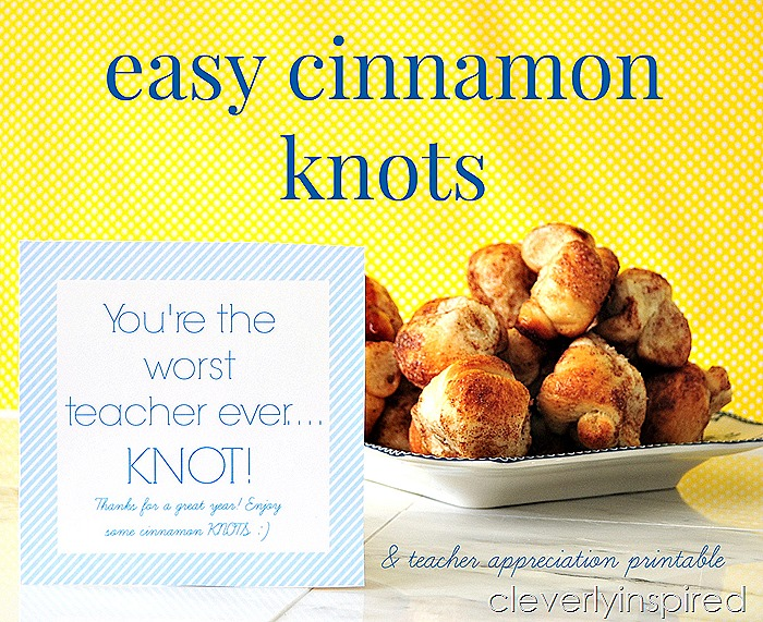 Cinnamon Knots teacher gift and printables