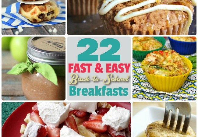 Great Ideas — 22 Fast and Easy Back to School Breakfast Ideas!