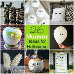 26 Mummy Ideas for Halloween!!