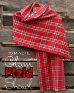 HAPPY Holidays: Last Minute Gift Idea — 15 Minute Glam Plaid Shawl