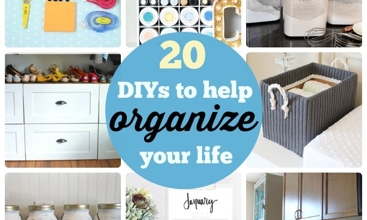 Great Ideas — 20 DIYs to Help Organize Your Life!