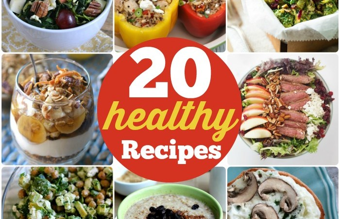 Great Ideas — 20 Healthy Recipes!