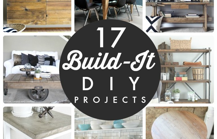 Great Ideas — 17 Build-It DIY Projects!