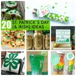 Great Ideas — 20 St. Patrick's Day {& Irish} Ideas!