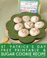 Free St. Patrick's Day Printable & Amazing Sugar Cookie Recipe!