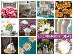Great Ideas — 20 Spring DIY Ideas!