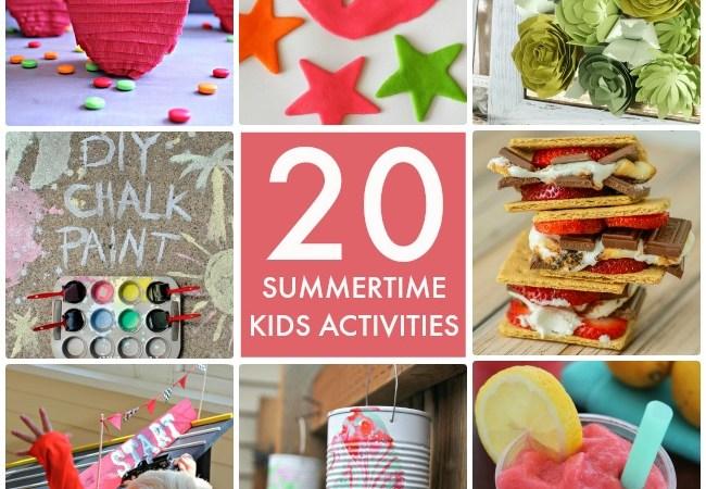 Great Ideas — 20 Summertime Kids Activities!
