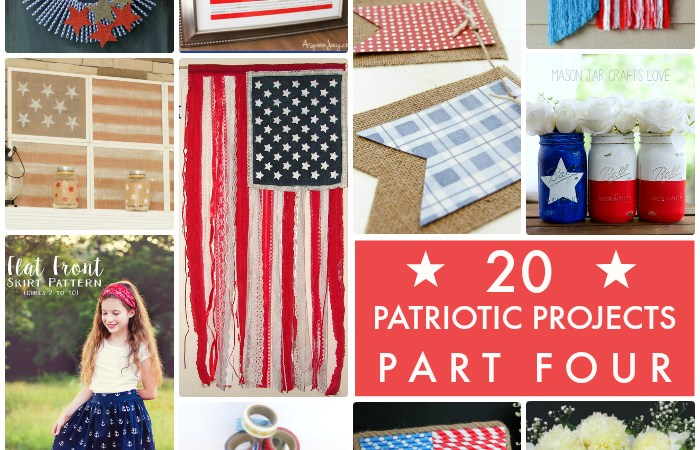 Great Ideas — 20 Patriotic Projects Part Four!
