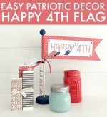 Easy Patriotic Decor: Happy 4th Flag [And Free Printable!]