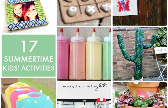 Great Ideas — 17 Summertime Kids Activities!