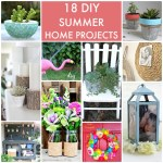 Great Ideas — 18 DIY Summer Home Projects!