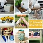 Great Ideas — 20 Summer Home Ideas!