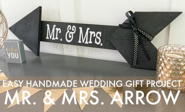 Easy Handmade Wedding Gift: Mr. and Mrs. Arrow