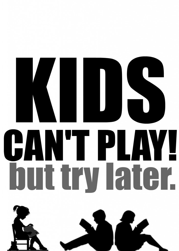 kids-cant-play-printablenewgreyjpg-731x1024