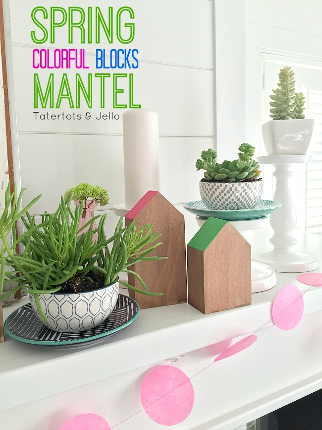 spring colorful blocks mantel