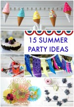 Great Ideas — 15 Summer Party Ideas!
