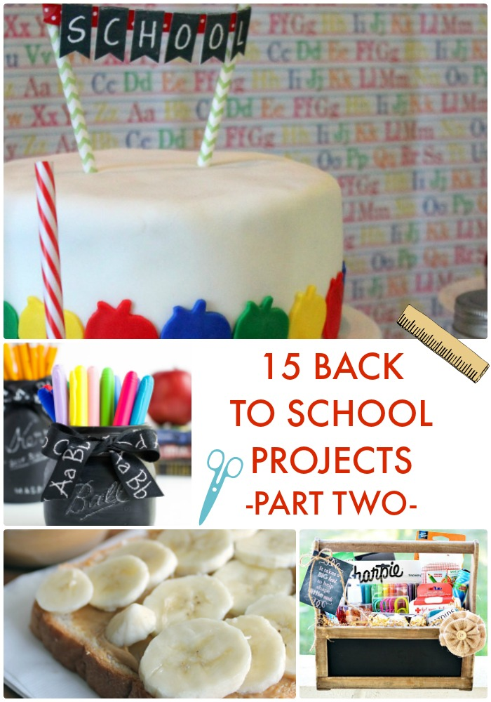15 Back to School Projects Part Two
