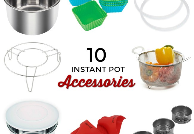 10 Must-Have Accessories for Your Instant Pot