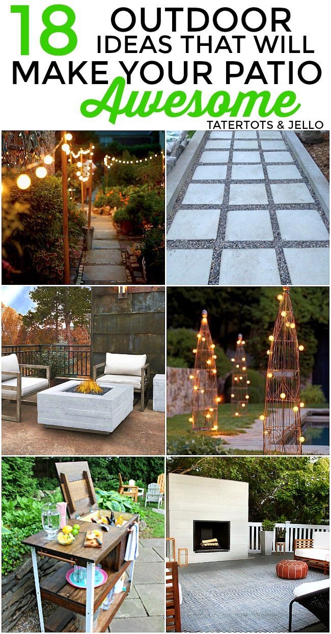 18 Outdoor Ideas that will make Your Patio Awesome this summer!