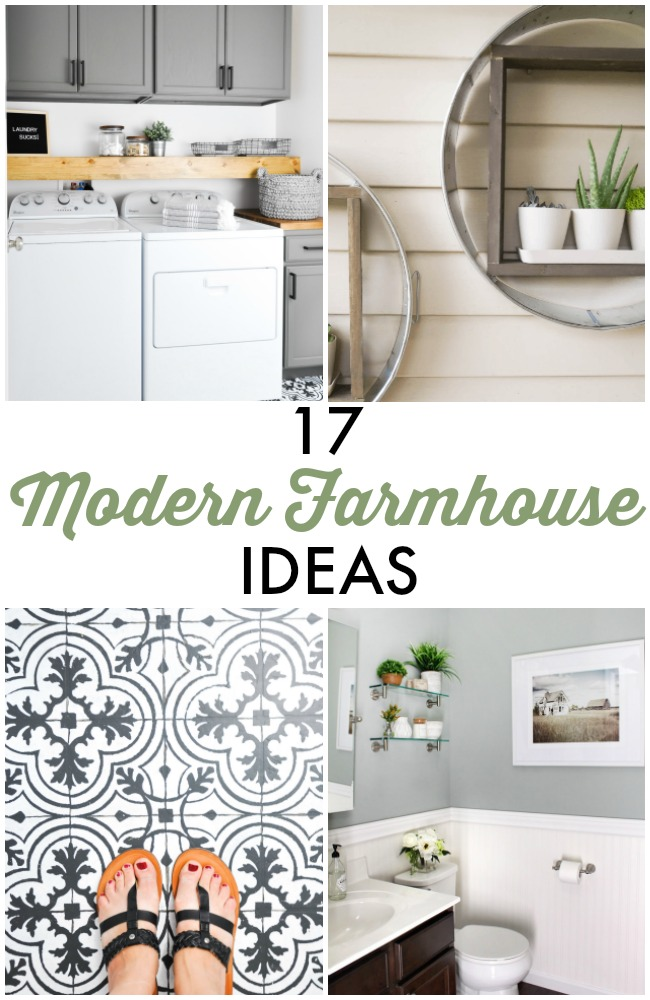 Great Ideas -- 17 Modern Farmhouse Ideas!